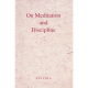 On Meditation and Discipline by Pavitra