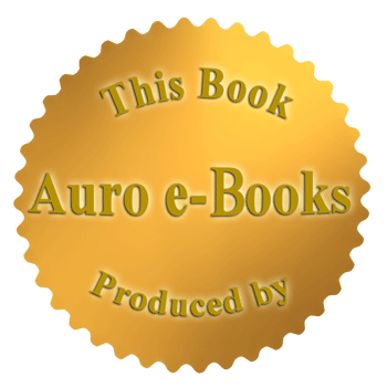 This e-Book has been produced by Auro e-Books team