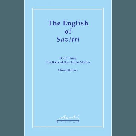 The English of Savitri volume 2